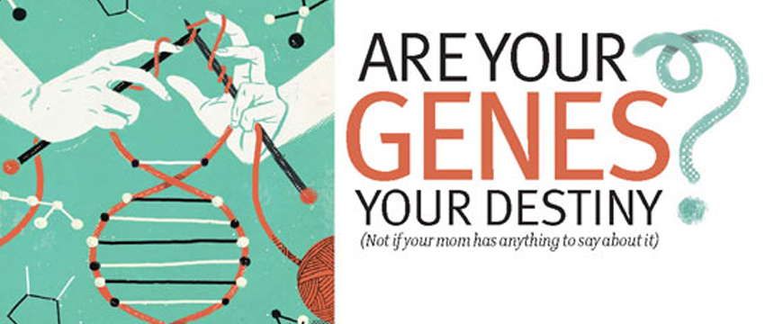 McGill Alumni - Are your genes your destiny? (Not if your mom has